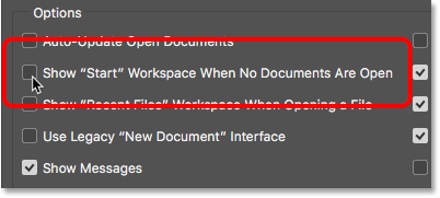 Unchecking the Show START Workspace When No Documents Are Open option. Image © 2016 Steve Patterson, Photoshop Essentials.com