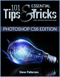 101 Essential Tips And Tricks For Photoshop CS6