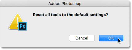 The 'Reset all tools to the default settings'dialog box in Photoshop.