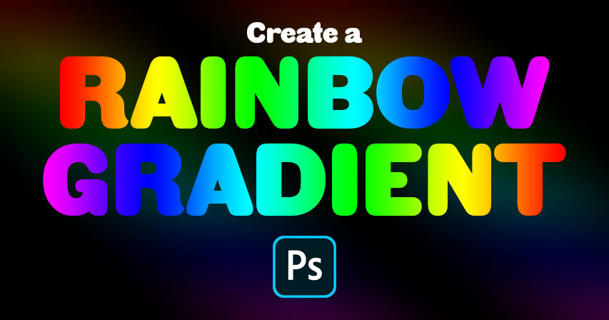 How to create a rainbow gradient in Photoshop