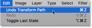 Selecting the Undo Transform Path command from the Edit menu in Photoshop