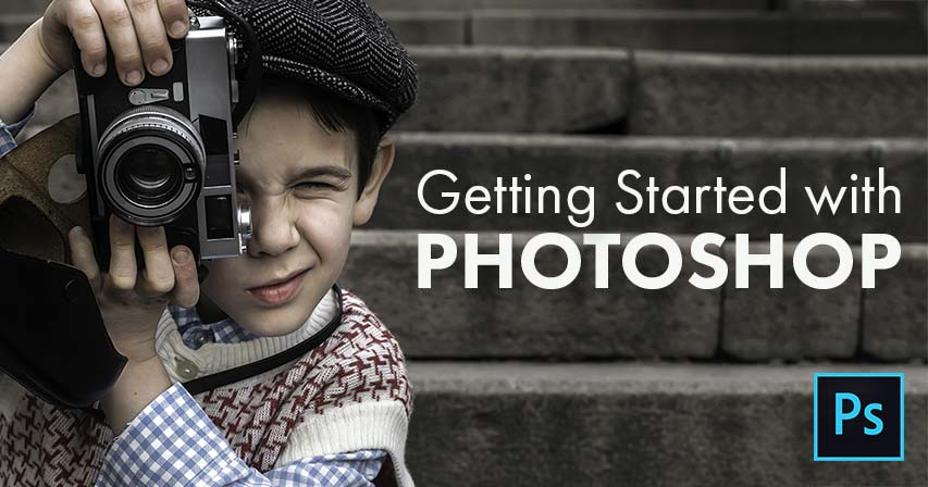 Getting started with Adobe Photoshop CC