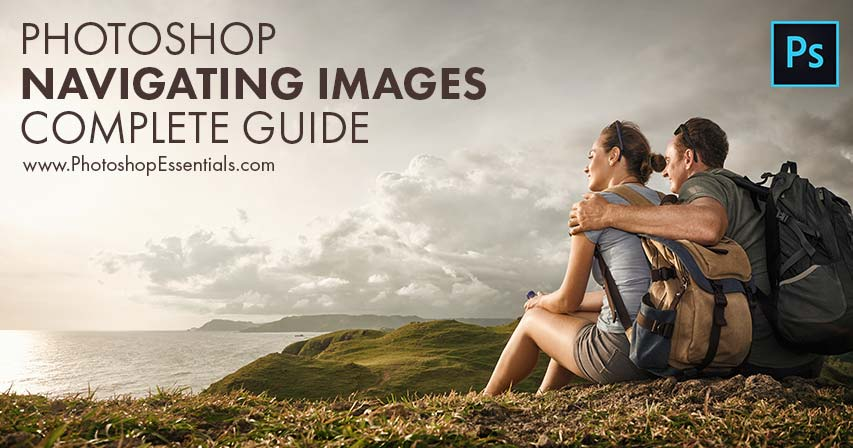 How to navigate images in Photoshop - Complete guide
