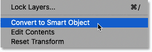Choosing the Convert to Smart Object command from Photoshop's Layers panel menu.