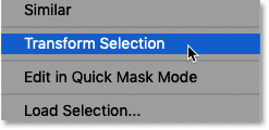 Choosing the Transform Selection command in Photoshop
