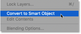 The Convert to Smart Object command in Photoshop's Layers panel menu