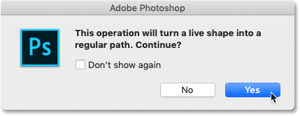 Clicking Yes to turn the live shape into a regular path in Photoshop